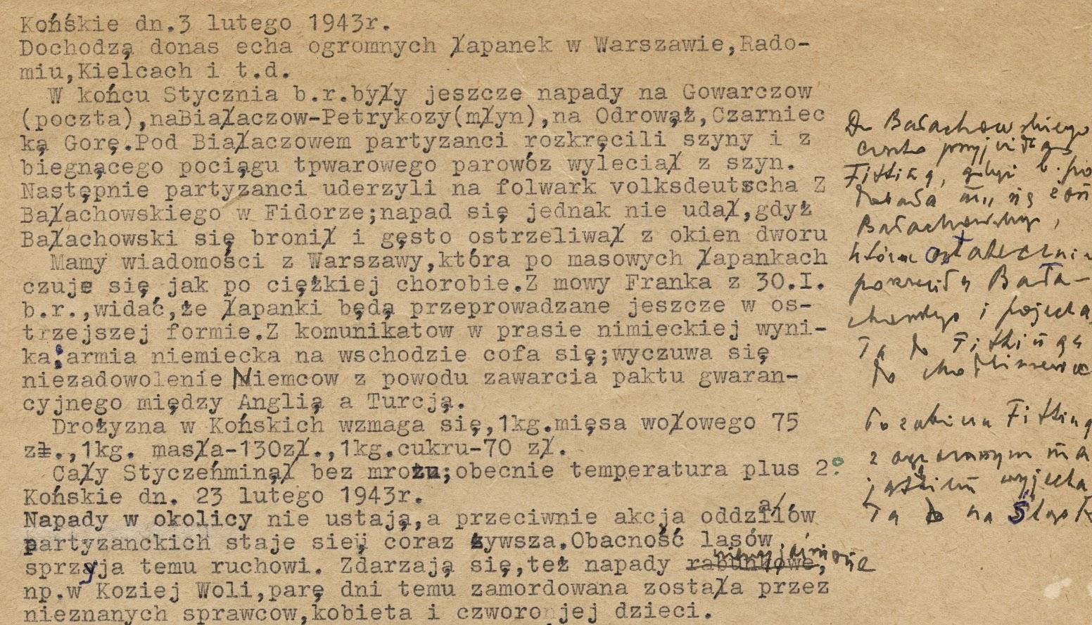 Okupacyjne informacje spisane przez Henryka Seweryna Zawadzkiego (prowadził szczegółowe zapiski). Dokument w zbiorach KW Końskie dn. 3 lutego 1943 r. Następnie partyzanci uderzyli na folwark volksdeutscha Z. Bałachowskiego w Fidorze; napad się jednak nie udał, gdyż Bałachowski się bronił i gęsto ostrzeliwał z okien dworu… Dopisek odręczny po prawej stronie dokumentu: Do Bałachowskiego często przyjeżdżał Fitting, gdyż b. podobała mu się żona Bałachowskiego, która ostatecznie porzuciła Bałachowskiego i pojechała do Fittinga do Modliszewic. Po zabiciu Fittinga z ogromnym majątkiem wyjechała na Śląsk.