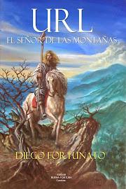 URL, EL SEÑOR DE LAS MONTAÑAS (Novela épica).