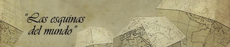 Las esquinas del mundo: