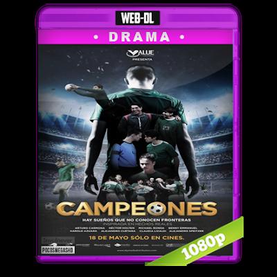 Campeones (2018) WEB-DL 1080p Audio Latino 5.1