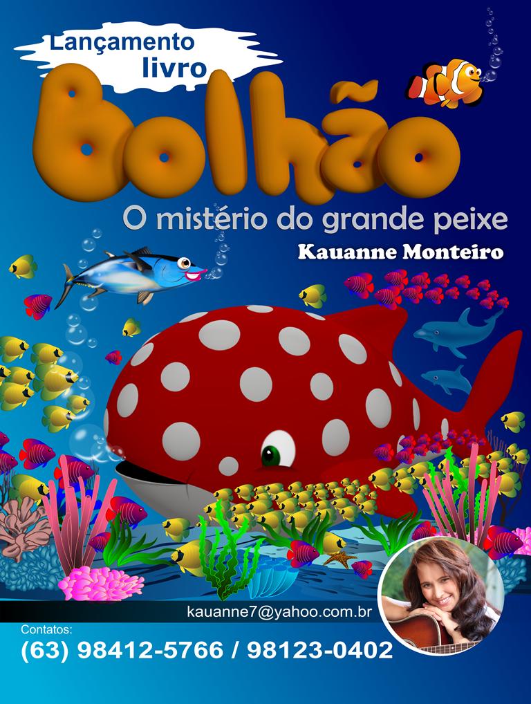LIVRO BOLHÃO - O MISTÉRIO DO GRANDE PEIXE