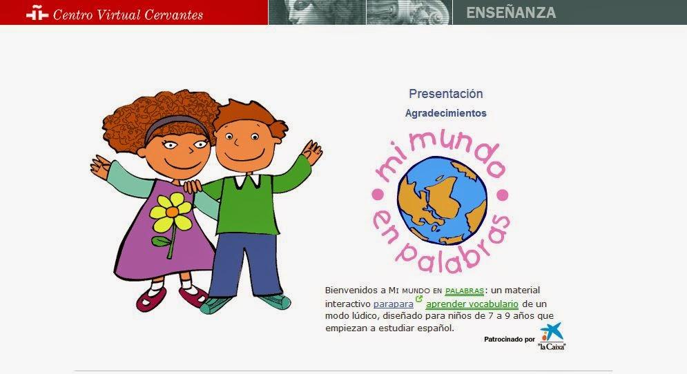 http://cvc.cervantes.es/ensenanza/mimundo/default.htm
