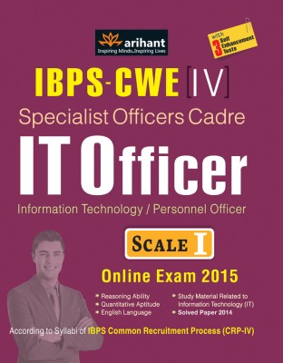 IBPS - CWE (4) Specialist Officers Cadre IT Officer (Information Technology / Personnel Officer) Scale 1 Online Exam 2015 : With 3 Self Enhancement Tests (English) 2nd Edition