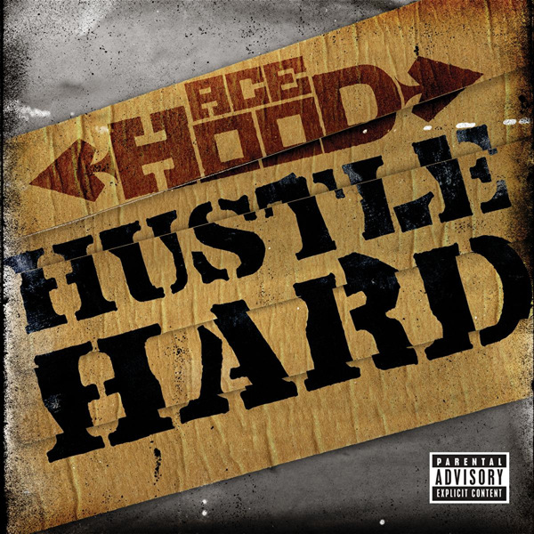 Ace Hood - Hustle Hard - Single  Cover