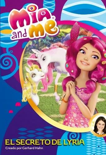LIBRO - El secreto de Lyria : Mia and Me num.2   (Editorial Beascoa, 22 mayo 2014)  Infantil y Juvenil | Edición papel PORTADA
