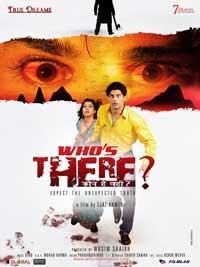 Whos There? Kaun Hai Wahan? (2011) - Hindi Movie