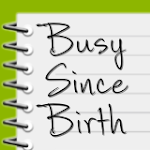 Join Busy Since Birth on Facebook!