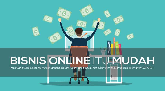 Bisnis Online Itu Mudah Jangan Dibuat Susah
