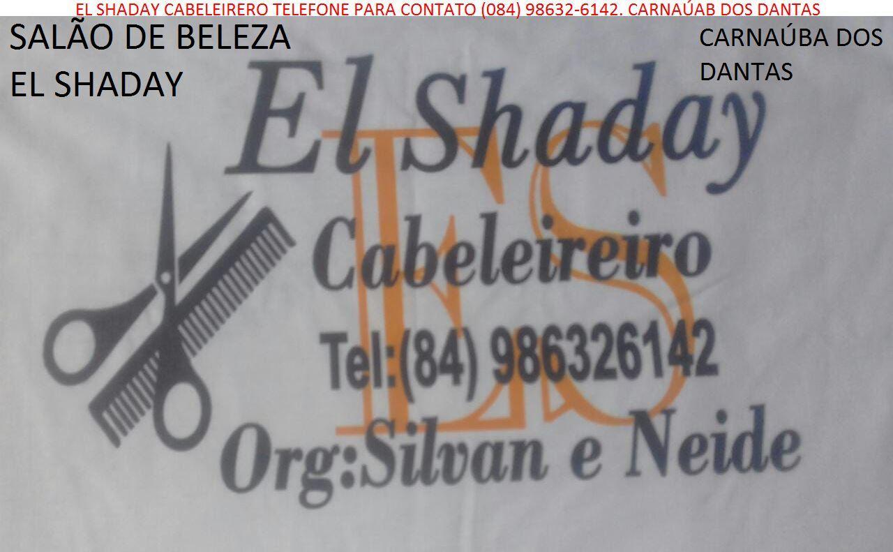 PUBLICIDADE: SALÃO DE BELEZA EL SHADAY CARNAÚBA DOS DANTAS