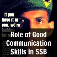 Role of Good Communication Skills in SSB by Comdt(Retd) A K Madhukar