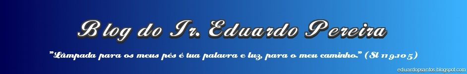 Blog do Ir. Eduardo Pereira
