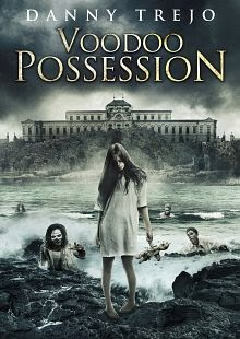 Ver Voodoo Possession (2014) Online