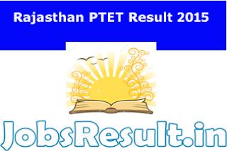 Rajasthan PTET Result 2015