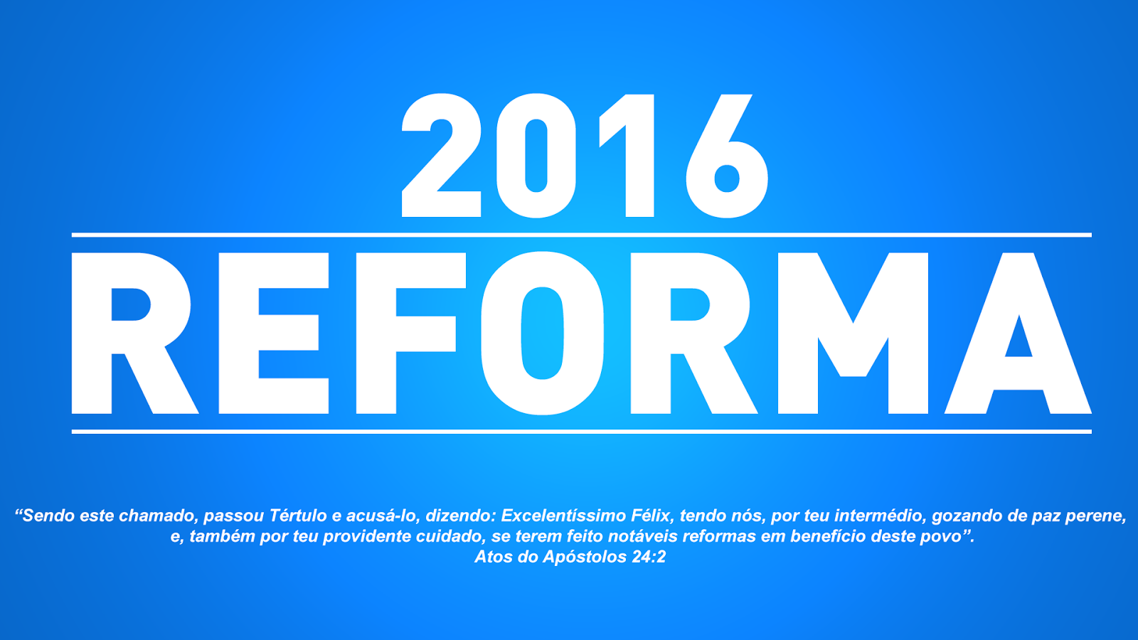 O ano da reforma