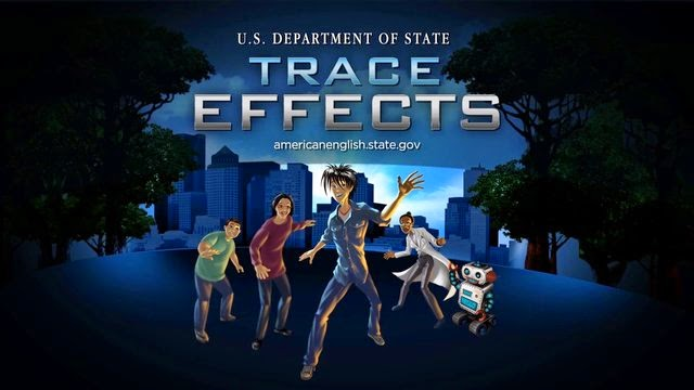 TRACE EFFECTS (THE U.S. DEPARTMENT OF STATE 3D VIDEO GAME FOR ENGLISH LEARNERS)