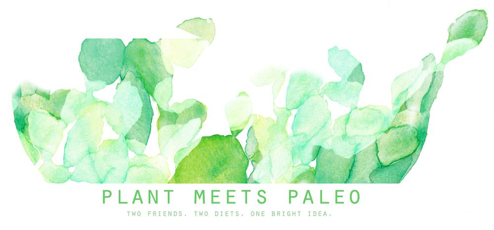 Plant Meets Paleo