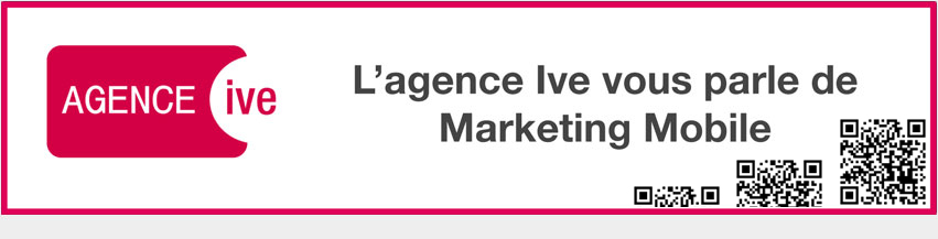 Blog Marketing Mobile de l'Agence Ive
