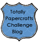 TOTALLY PAPERCRAFTS CHALLENGES