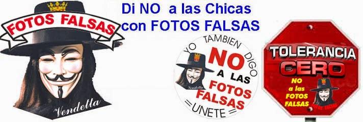 NOALASFOTOSFALSAS.com  = VENDETTA dice NO a las Chicas con FOTOS FALSAS robadas en toda España