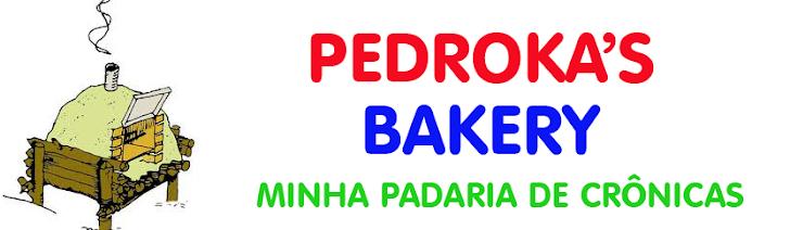 Pedroka's Bakery - A Minha Padaria de Crônicas e Textos!