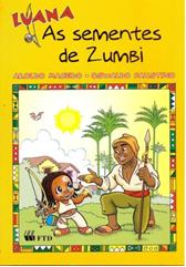 Luana e as Sementes de Zumbi