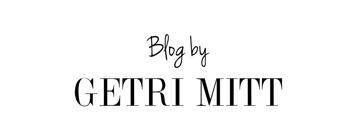 Blog by Getri Mitt
