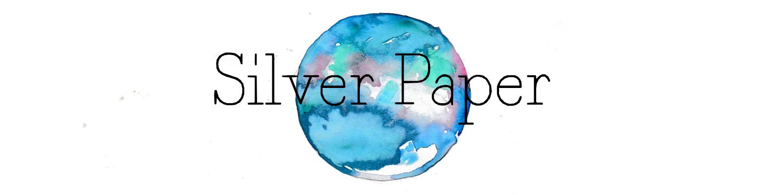 Silver Paper - Life board
