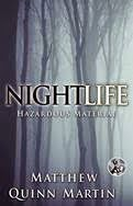 NIGHTLIFE: HAZARDOUS MATERIAL cover