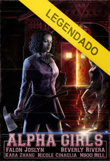 Alpha Girls – Legendado