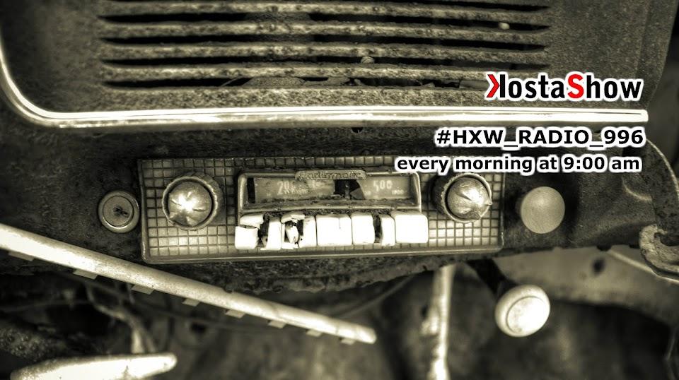 #kostashow_hxw_radio_996