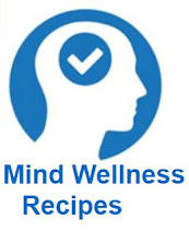 <b>MIND WELLNESS RECIPES</b>
