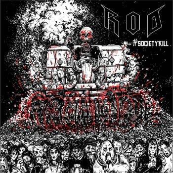 """R.O.D. - """"#SOCIETYKILL"""""""