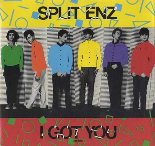 Split Enz I Got You