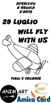 Locandina Will fly with us, 29 luglio 2012 Just Cavalli