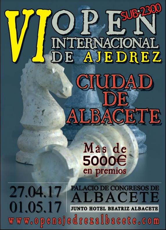"""Open Internacional de Ajedrez Sub-2300 """"Ciudad de Albacete""""."""