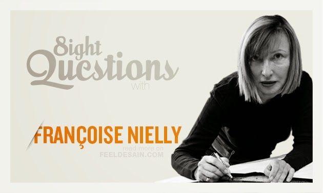 http://www.feeldesain.com/8-questions-with-francoise-nielly.html
