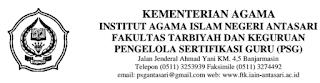 jadwal plpg daftar nama peserta PLPG rayon LPTK IAIN Antasari Banjarmasin. Surat panggilan peserta PLPG, syarat PLPG