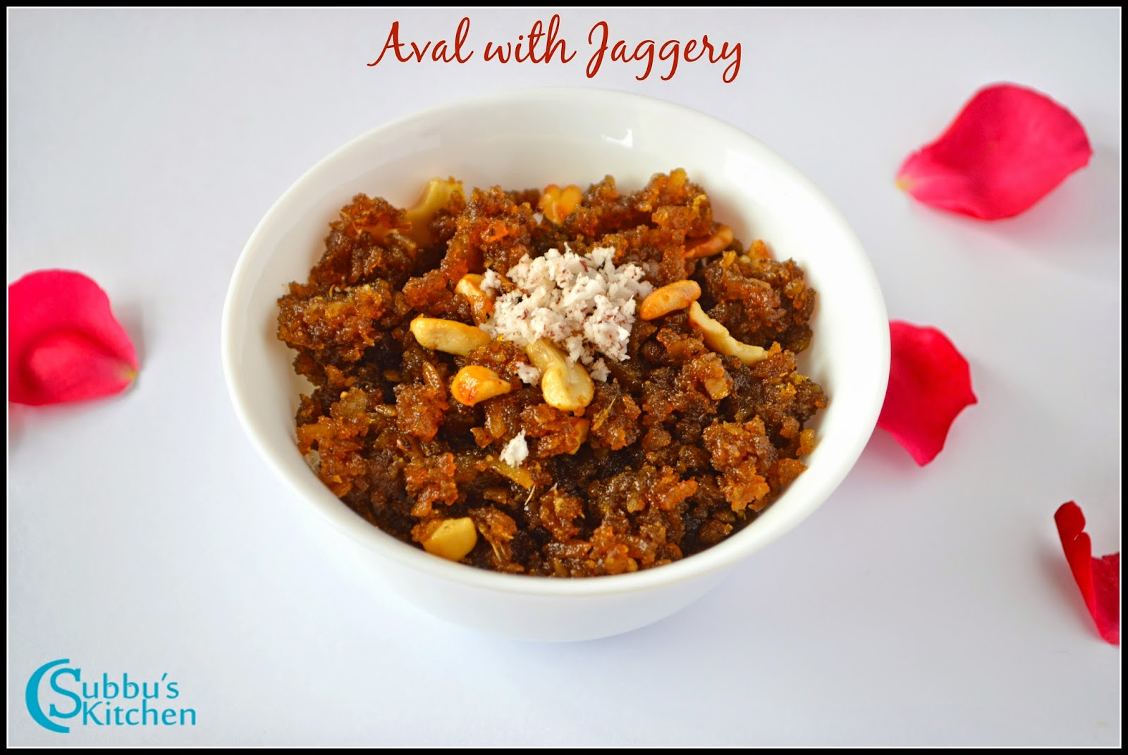 Sweet Aval Recipe / Aval Jaggery Recipe / Sweet Poha Recipe