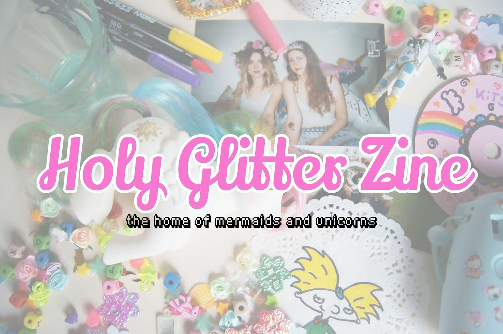 Holy Glitter Zine