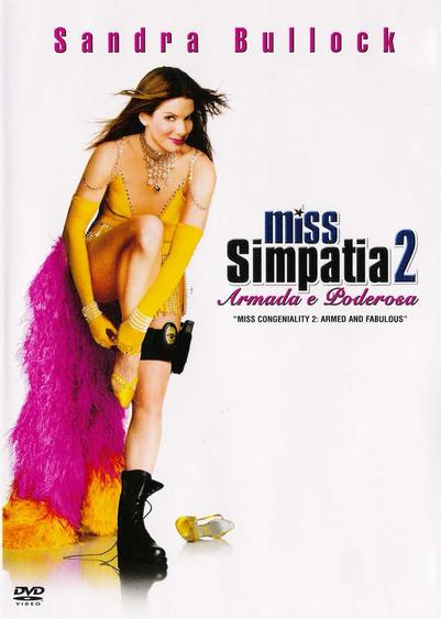 Miss Simpatia 2 Armada e Poderosa – Dublado