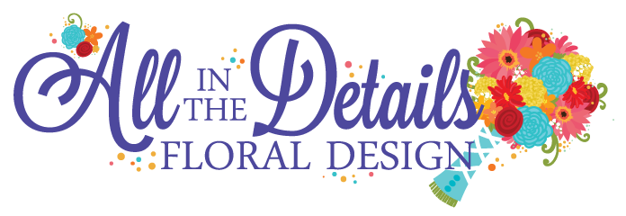 All In The Details Floral Design