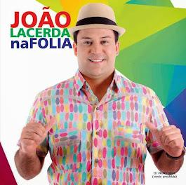 Carnaval é com João Lacerda Folia!