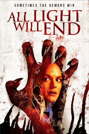 Poster Of Hollywood Film Watch Online All Light Will End 2018 Full Movie Download Free Watch Online 300MB