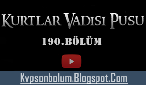 Kurtlar Vadisi Pusu 190.Bölüm