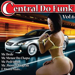 Central Do Funk Vol.6 Central Do Funk Vol.6