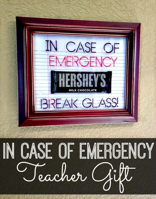 Teacher Gift: In case of emergency, break glass, shared by Inspiration for Moms