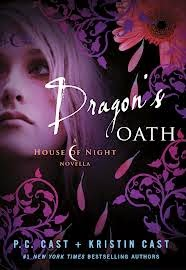 House of Night Series Dragons Oath by P.C. Cast and Kristin Cast