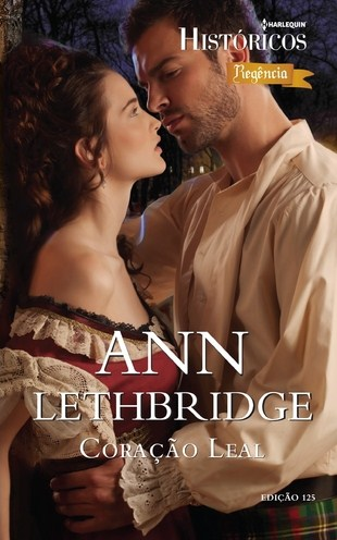 Coração Leal - Ann Lethbridge