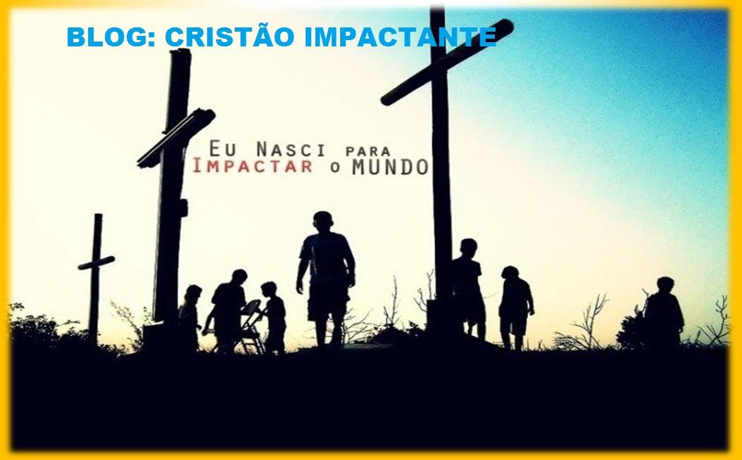 Cristão Impactante
