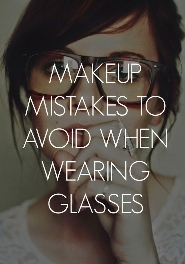 8 Makeup Mistakes to Avoid When You're Wearing Glasses